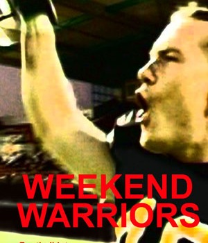 WEEKEND WARRIORS